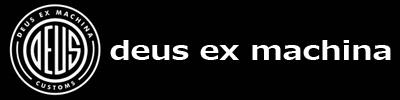 deus ex machina(デウス エクス マキナ)